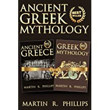 Greece: Discover the Secrets of Ancient Greek Mythology (Greece, Greek History, Ancient Civilizations)