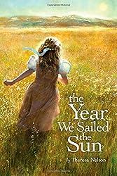 The Year We Sailed the Sun