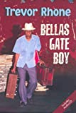 img - for Bellas Gate Boy Pack - WITH AN AUDIO-CD READING BY THE AUTHOR (Macmillan Caribbean Writers) by Trevor Rhone (2008-02-22) book / textbook / text book
