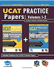 Ucat Practice Papers Volumes One & Two: 6 Full Mock Papers, 1400 Questions in the Style of the Ucat, Detailed Worked Solutions for Every Question, 2020 Edition, Uniadmissions