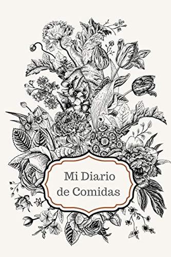 One Peso Note - Mi Diario de Comidas: Registra lo que comes   100 Páginas   Consigue tus objetivos (Spanish Edition)