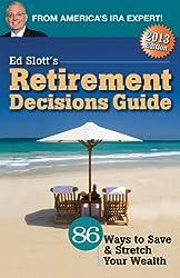 Ed Slott's 2013 Retirement Decisions Guide