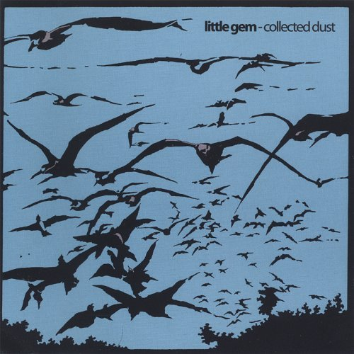 - Collected Dust by Little Gem (2005-08-28)