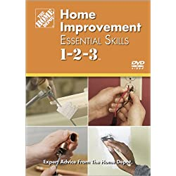Home Improvement Essential Skills 1-2-3 (Home Depot 1-2-3)