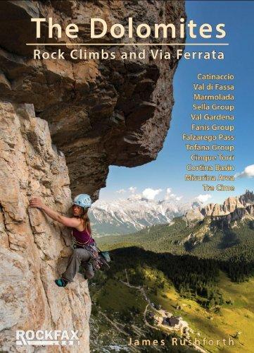The Dolomites - Rock Climbs and Via Ferrata Rockfax Climbing ...