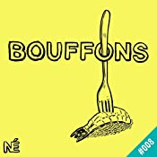 Vegan: Manuel de survie en territoire bistronomique (Bouffons 8) | Guilhem Malissen