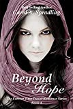 Beyond Hope (The Forever Time Travel Romance Series Book 4)