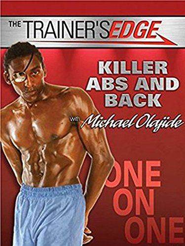 The Trainer's Edge - Killer Abs and Back with Michael Olajide (Trainers Edge)