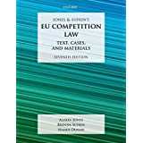Jones & Sufrin's Eu Competition Law: Text, Cases, and Materials