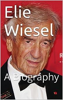 Elie wiesel biography