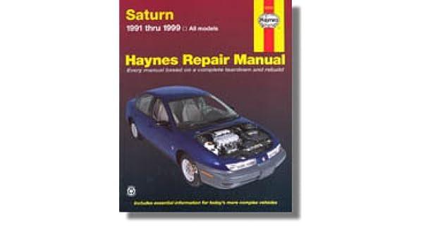 h87010 haynes 1991 2002 saturn s series auto repair manual rh amazon com 2002 saturn sl1 owners manual 2002 saturn sl1 repair manual pdf free