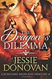 The Dragon's Dilemma (Lochguard Highland Dragons) (Volume 1)