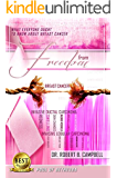 Freedom From Breast Cancer: What Everyone Ought To Know About Breast Cancer (Pool of Bethesda Book 15)