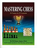 Mastering Chess: A Course In 25 Lessons-Danny Kopec
