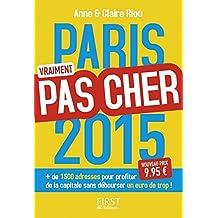 Paris vraiment pas cher 2015