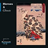 img - for Heroes and Ghosts: Japanese Prints by Kuniyoshi 1797-1861 book / textbook / text book