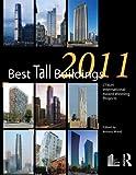 Image of Best Tall Buildings 2011: CTBUH International Award Winning Projects