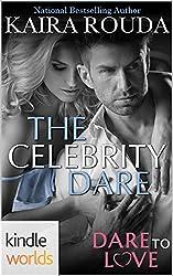 Dare To Love Series: The Celebrity Dare (Kindle Worlds Novella)
