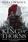 King of Thorns (Broken Empire 2) by Lawrence, Mark on 16/08/2012 1st (first) edition