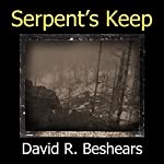 Serpent's Keep | David R. Beshears