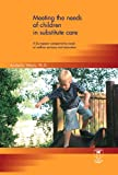 Meeting the Needs of Children in Substitute Care : A European Comparative Study of Welfare Services and Education, Weyts, Arabella, 9038206666