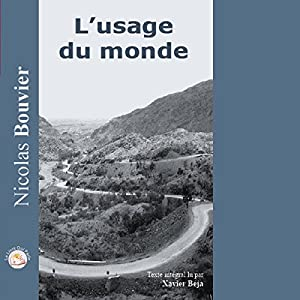 L'usage du Monde Audiobook