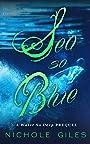 Sea So Blue: A Water So Deep Story