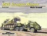 M26 Dragon Wagon, David Doyle, 089747645X