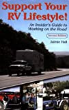 Support Your RV Lifestyle! An Insiders Guide to Working on the Road, 2nd Edition