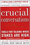 img - for Crucial Conversations: Tools for Talking When Stakes Are High, Second Edition by Kerry Patterson (2011-10-01) book / textbook / text book