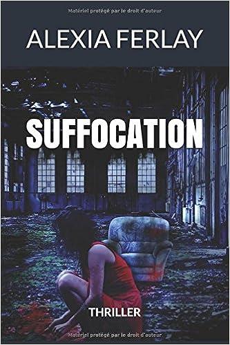 Suffocation - Alexia Ferlay (2018)