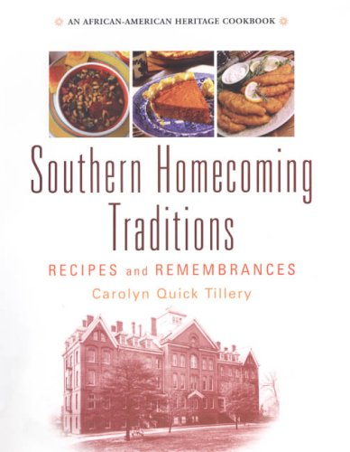 Download Southern Homecoming Traditions: Recipes and Remembrances pdf