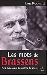 Les mots de Brassens : Petit dictionnaire d'un orfèvre du langage