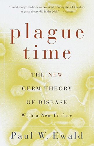 Plague Time: The New Germ Theory of Disease
