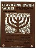 Clarifying Jewish Values, Dov Peretz Elkins, 0918834023