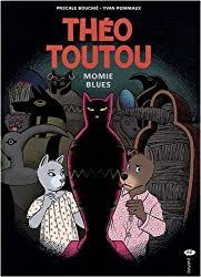 Théo Toutou, Tome 6 : Momies blues