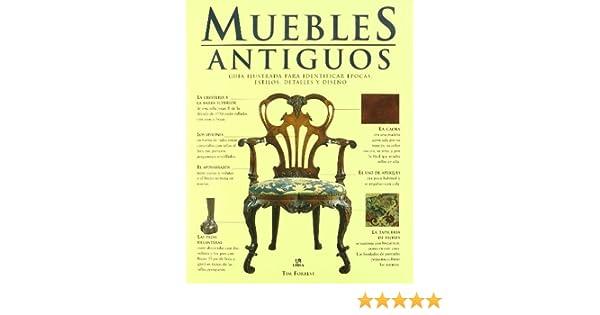 Muebles Antiguos: Guía Ilustrada para Identificar Épocas, Estilos ...