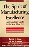 The Spirit of Manufacturing Excellence 9780870949890