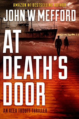 - AT Death's Door (An Alex Troutt Thriller, Book 11) (Redemption Thriller Series 23)