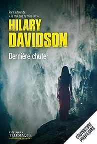 Derniere Chute par Davidson Hilary