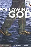 Following after God, Daniel Hill, 0830820299