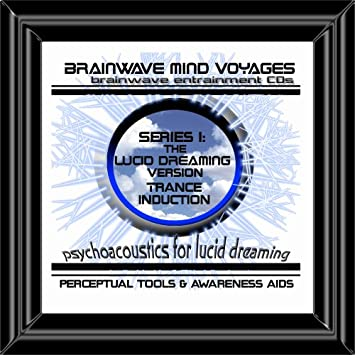 BMV Series 1 Lucid Dreaming CD: Lucid Dream Trance Induction CD