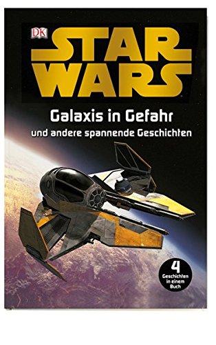 Star Wars Galaxis in Gefahr: und andere spannende Geschichten