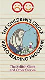 The Children's Circle Video Reading Program: THE SELFISH GIANT / ATTIC OF THE WIND / OVER IN THE MEADOW