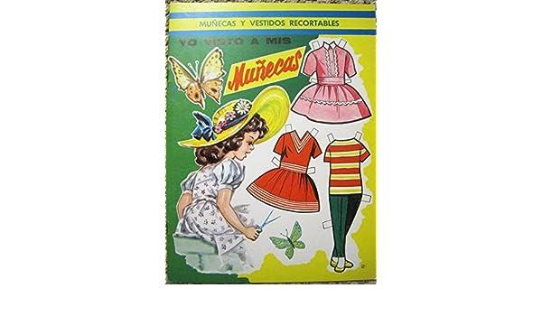 Yo Visto a Mis Munecas (Munecas y Vestidos Recortables ...