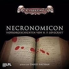 Necronomicon Hörbuch von H. P. Lovecraft Gesprochen von: David Nathan