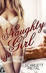 Naughty Girl (Naughty Girl Series Book 1)
