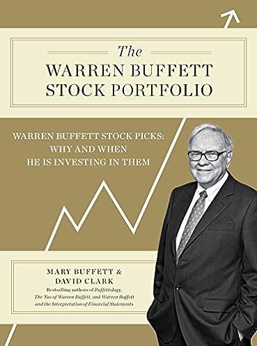 the warren buffett stock portfolio warren buffett stock picks why rh amazon com warren buffett stocks 2016 warren buffett stocks 2016