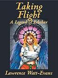 Taking Flight (The Legends of Ethshar Book 5)