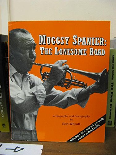 Muggsy Spanier: The Lonesome -
